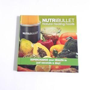 Nutribullet - Natural Healing Foods Book